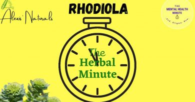 "THE HERBAL MINUTE – Herb Feature #5: ""RHODIOLA"""